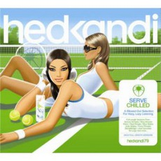 Hed Kandi - Serve Chilled 2008