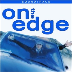 On The Edge mp3 Soundtrack by Various Artists