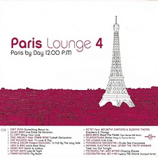 Paris Lounge Vol.4 - Paris By Day
