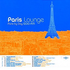 Paris Lounge Vol.1 - Paris By Day