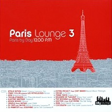 Paris Lounge Vol.3 - Paris By Night mp3 Compilation by Various Artists