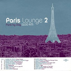 Paris Lounge Vol.2 - Paris By Day mp3 Compilation by Various Artists