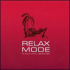 Relax Mode mp3 Compilation by Various Artists