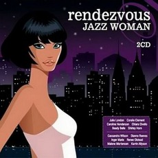 Rendezvous Jazz Woman mp3 Compilation by Various Artists