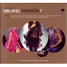 The Sound Of Milano Fashion 7 mp3 Compilation by Various Artists