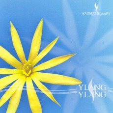 Ylang Ylang mp3 Album by Aromatherapy