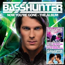 Now You'Re Gone-The Album mp3 Album by Basshunter