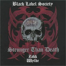 Stronger Than Death mp3 Album by Black Label Society