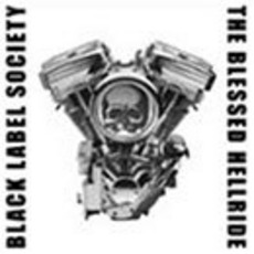 The Blessed Hellride mp3 Album by Black Label Society