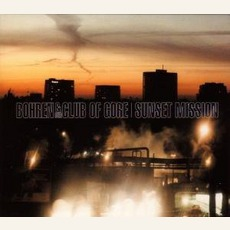 Sunset Mission mp3 Album by Bohren & Der Club Of Gore