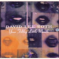 Your Filthy Little Mouth mp3 Album by David Lee Roth