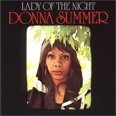 Lady Of The Night mp3 Album by Donna Summer