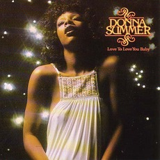 Love To Love You Baby mp3 Album by Donna Summer