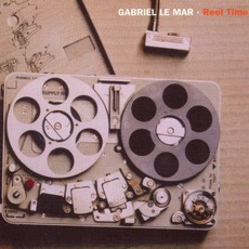 Reel Time mp3 Album by Gabriel Le Mar