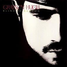 Blind To Reason mp3 Album by Grayson Hugh