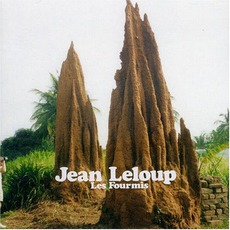 Les Fourmis mp3 Album by Jean Leloup