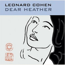 Dear Heather mp3 Album by Leonard Cohen