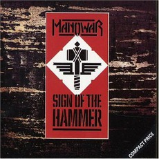 Sign Of The Hammer mp3 Album by Manowar