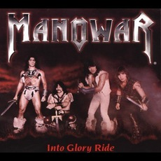Into Glory Ride mp3 Album by Manowar
