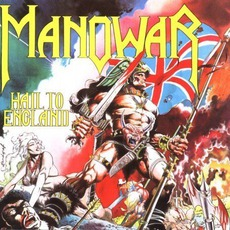 Hail To England mp3 Album by Manowar