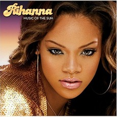 Music of the Sun mp3 Album by Rihanna