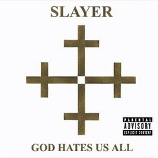 God Hates Us All mp3 Album by Slayer