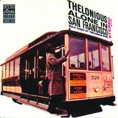 Alone in San Francisco mp3 Album by Thelonious Monk