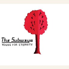 Young for Eternity mp3 Album by The Subways