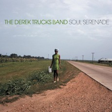 Soul Serenade mp3 Album by The Derek Trucks Band