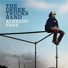 Already Free mp3 Album by The Derek Trucks Band
