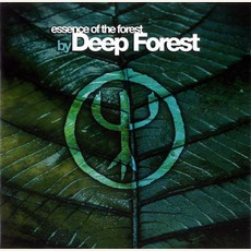 Essence of the Forest mp3 Artist Compilation by Deep Forest