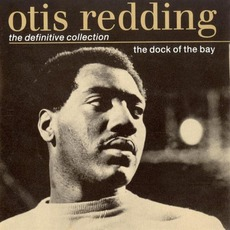 The Dock Of The Bay (The Definitive Collection) mp3 Album by Otis Redding