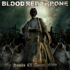 Souls Of Damnation mp3 Album by Blood Red Throne