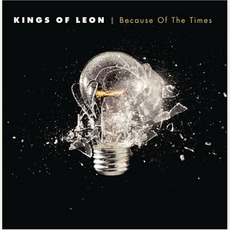 Because of the Times mp3 Album by Kings Of Leon
