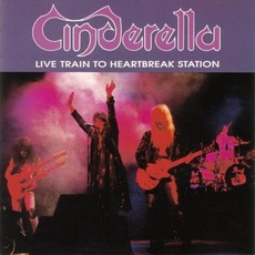 Live Train To Heartbreak Station mp3 Live by Cinderella