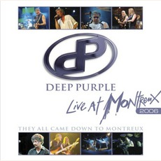 Live At Montreux 2006: They All Came Down To Montreux mp3 Live by Deep Purple