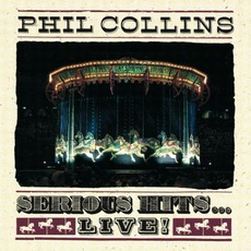 Serious Hits... Live! mp3 Live by Phil Collins