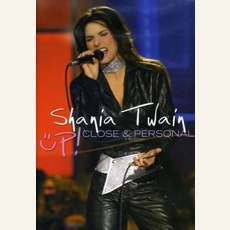 Up! Close & Personal by Shania Twain