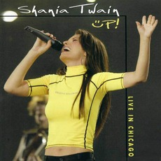 Up! Live In Chicago by Shania Twain