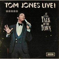 Tom Jones Live! At The Talk Of The Town mp3 Live by Tom Jones
