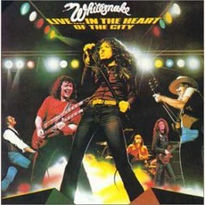 Live... In The Heart Of The City mp3 Live by Whitesnake