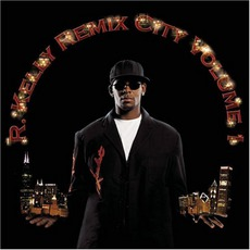 Remix City Volume 1 mp3 Remix by R. Kelly