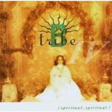 !Spiritual, Spiritual! mp3 Album by B-Tribe