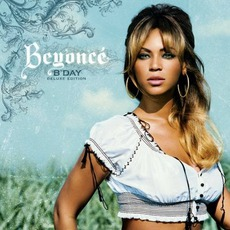 B'Day (Deluxe Edition) mp3 Album by Beyoncé