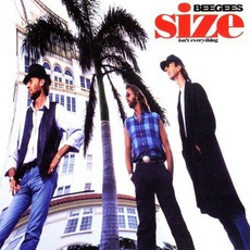 Size Isn't Everything mp3 Album by Bee Gees