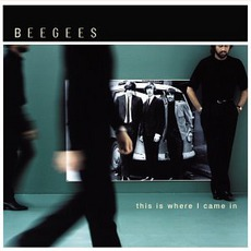 This Is Where I Came In mp3 Album by Bee Gees