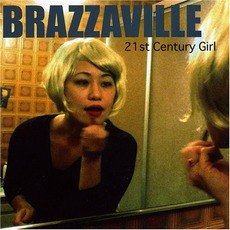 21St Century Girl mp3 Album by Brazzaville