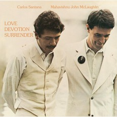 Love Devotion Surrender mp3 Album by Carlos Santana & John McLaughlin
