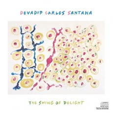 The Swing Of Delight mp3 Album by Carlos Santana