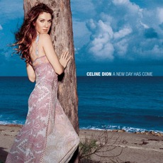A New Day Has Come mp3 Album by Céline Dion